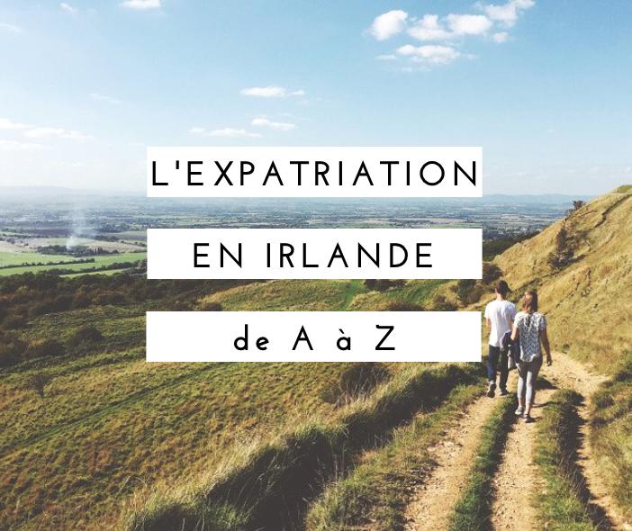 expatriation-en-irlande-de-a-a-z